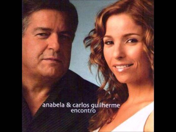 ANABELA & CARLOS GUILHERME   AI SE OS MEUS OLHOS FALASSEM