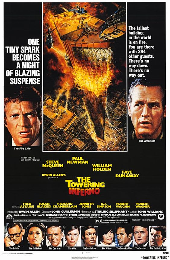 The Towering Inferno (1974)- Paul Newman AND Steve McQueen in the same movie- brilliant!