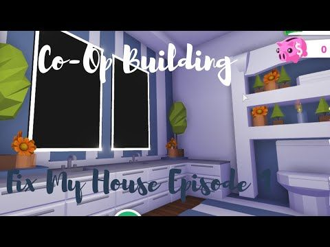 Fix My House Mini Build Make Over Compilation Roblox Adopt Me Co Op Building Youtube In 2020 My House Building Roblox