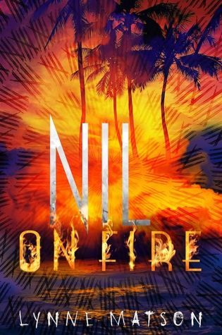 KISS THE BOOK: Nil On Fire by Lynne Matson - ADVISABLE