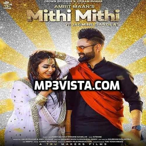 Mithi Mithi 2019 Mp3 Song Free Download Mp3 Song Songs Mp3 Song Download