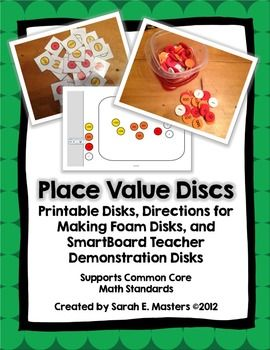 Place+Value+Disks+Math+Tool + Included:+ Place+Value+Disk+Printable+(One+to+Thousand) Directions+for+Making+Foam+Place+Value+Disks Teacher+Demonstration+SmartBoard+Place+Value+Disks + What+are+place+value+disks?+ Place+value+disks+are+a+tool+that+students+can+use+to+represent+numbers+and+much+more!