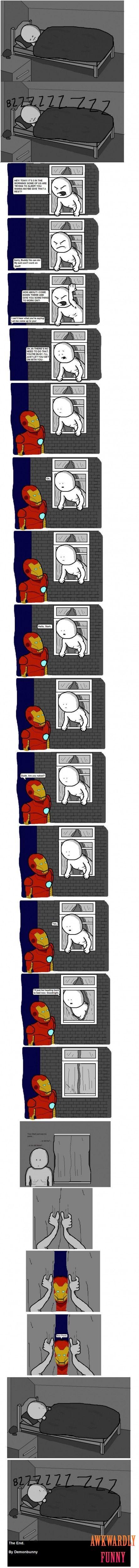 ROFL!!! Living next to Iron Man