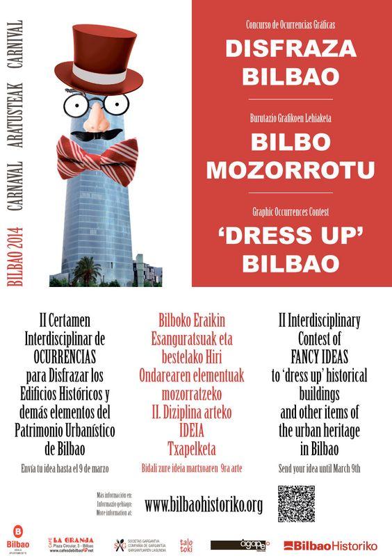 """Para los que todavía no lo conozcan... os damos a conocer y os animamos a participar en el: """"Certamen Interdisciplinar de OCURRENCIAS para Disfrazar los Edificios Históricos y demás elementos del Patrimonio Urbanístico de Bilbao""""  Tenéis toda la info en nuestra web: http://ow.ly/tzZar"""