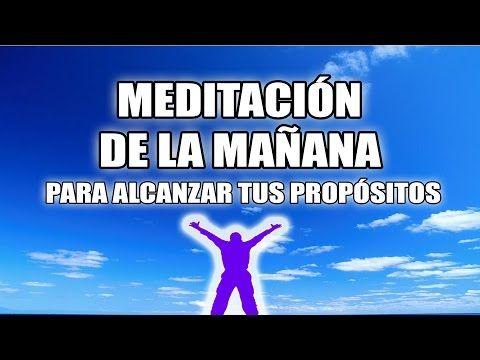 Meditación Para Comenzar Un Buen Día Youtube Meditacion Yoga Mantras Meditacion Budista