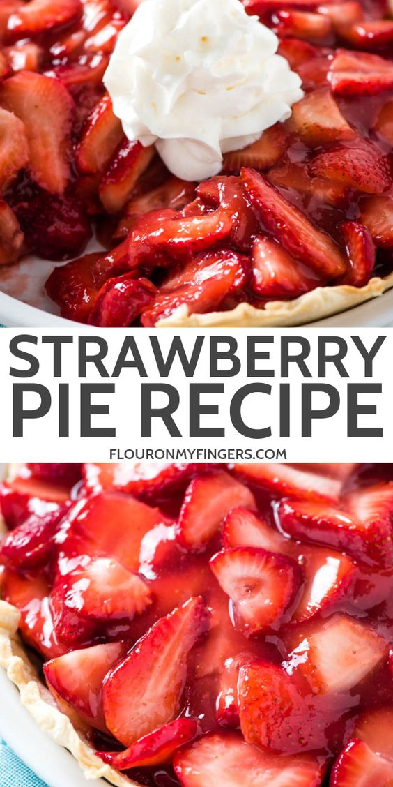 Fresh Strawberry Pie Recipe from Scratch