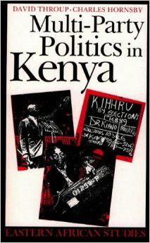 David Throup and Charles Hornsby identify the Kenyatta and Moi States in Kenya with a focus on the 1992 election