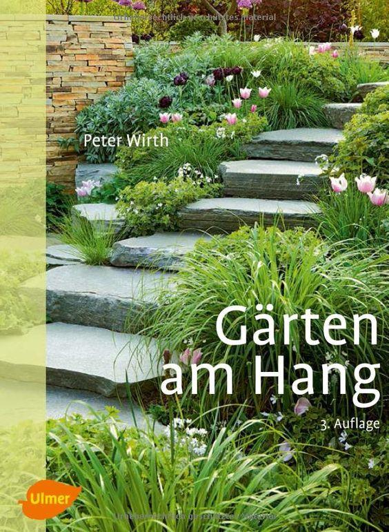 gärten am hang: gestaltungsformen - nutzbarkeit, Gartenarbeit ideen