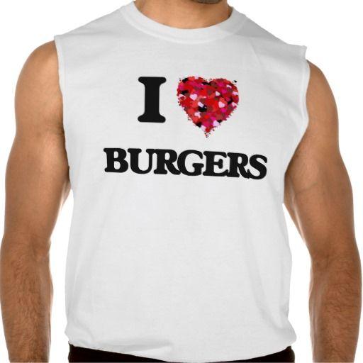 I Love Burgers food design Sleeveless T-shirt Tank Tops