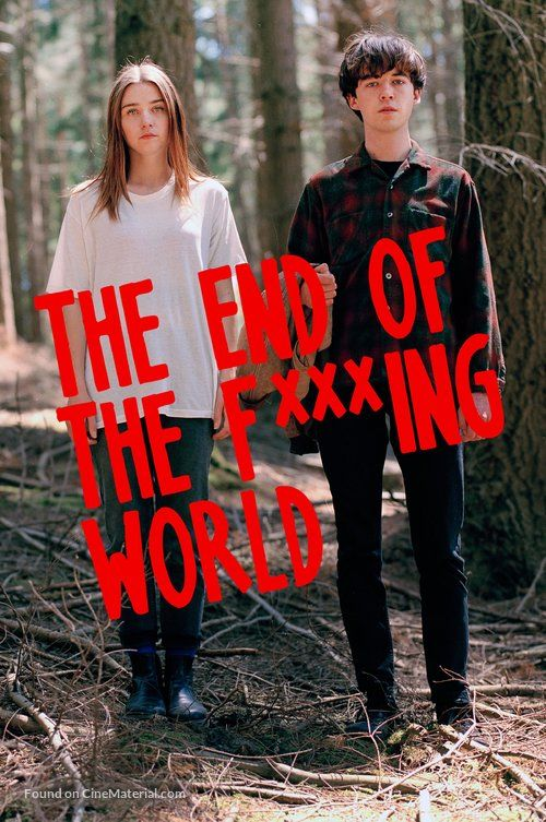 The End Of The F Ing World World Tv End Of The World Netflix