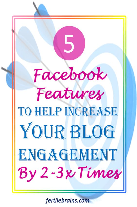 5 lesser-known facebook features which can increase your blog engagement by 2-3x times Blogging 101 Social Media Tips #formoms