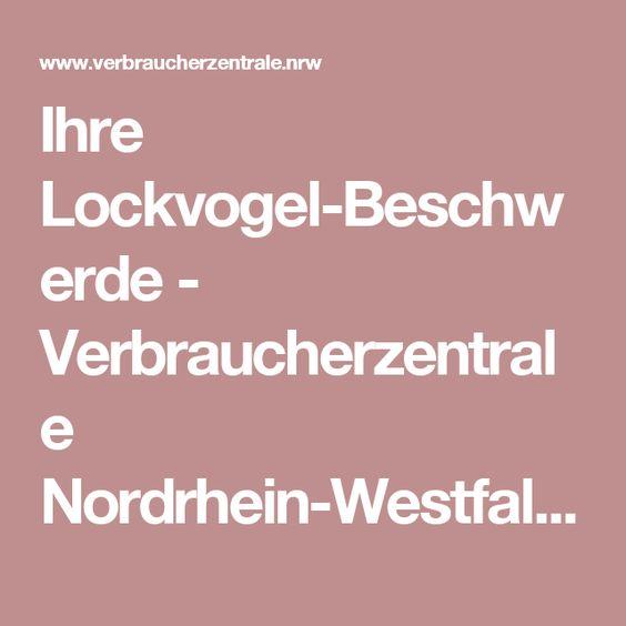 Ihre Lockvogel-Beschwerde - Verbraucherzentrale Nordrhein-Westfalen