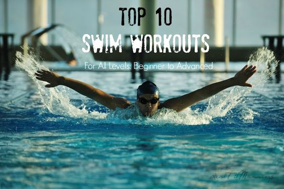 Top 10 Swim Workouts for All Levels from Beginner to Advanced | Real Fit Mama