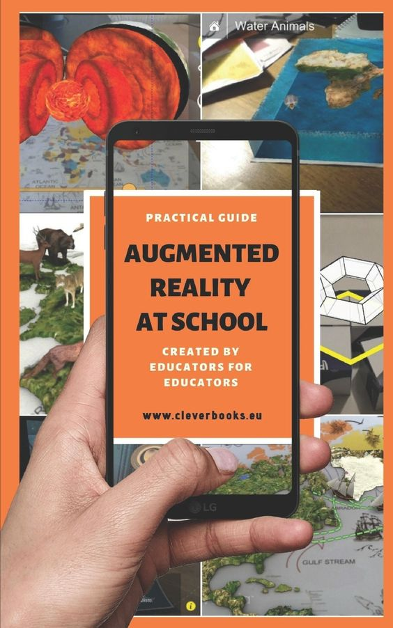 Augmented Reality At School Practical Guide For Educators You Will Learn How To Apply Augmented Reality Ap In 2021 How To Memorize Things Augmented Reality Education