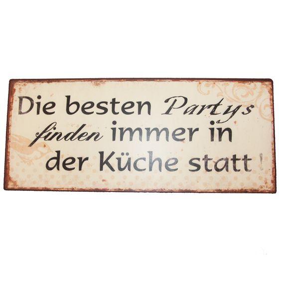 Blechschild Die besten Partys finden immer in der Küche statt! Metallschild Nostalgie; Maße 30,5 x 13 cm