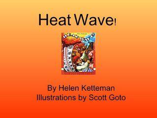 heatwave by Theresa Miller via Slideshare