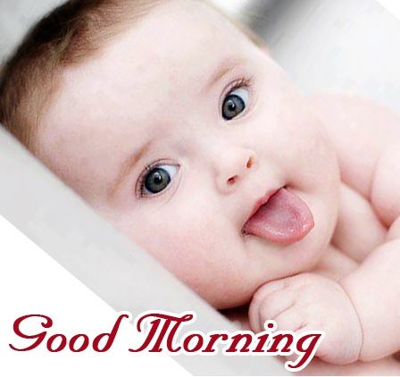 Good Morning Baby images Baby morning pictures Good Morning Pinterest Babies, Mornings ...