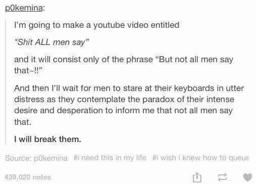 I will break them