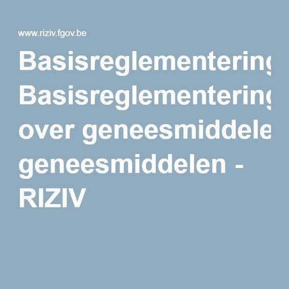 Basisreglementering over geneesmiddelen - RIZIV