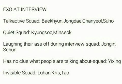 EXO In Interviews^.^ Nah shit Kris Tao and Lu are invisible they aren't even in EXO anymore
