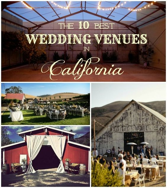 The 10 Best Rustic Wedding Venues In California Board And Weddings