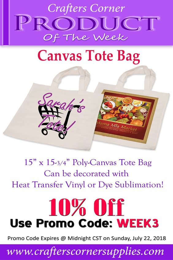 Our Product Of The Week This Week Is Our Canvas Tote Bag This Bag Can Be Decorated With Heat Transfer Vinyl Or D Heat Transfer Vinyl Canvas Tote Bags Sublime