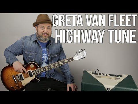 Greta Van Fleet Highway Tune Guitar Lesson Tutorial Youtube Guitar Lessons Tutorials Guitar Lessons Guitar