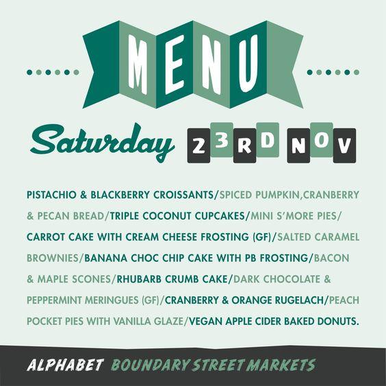 Alphabet Menu for this weeks Boundary Street Markets.