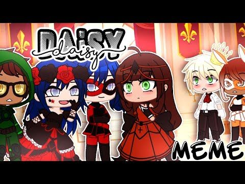 Daisy Meme Miraculous Ladybug Youtube Miraculous Ladybug Memes Miraculous Ladybug Miraculous Ladybug Movie
