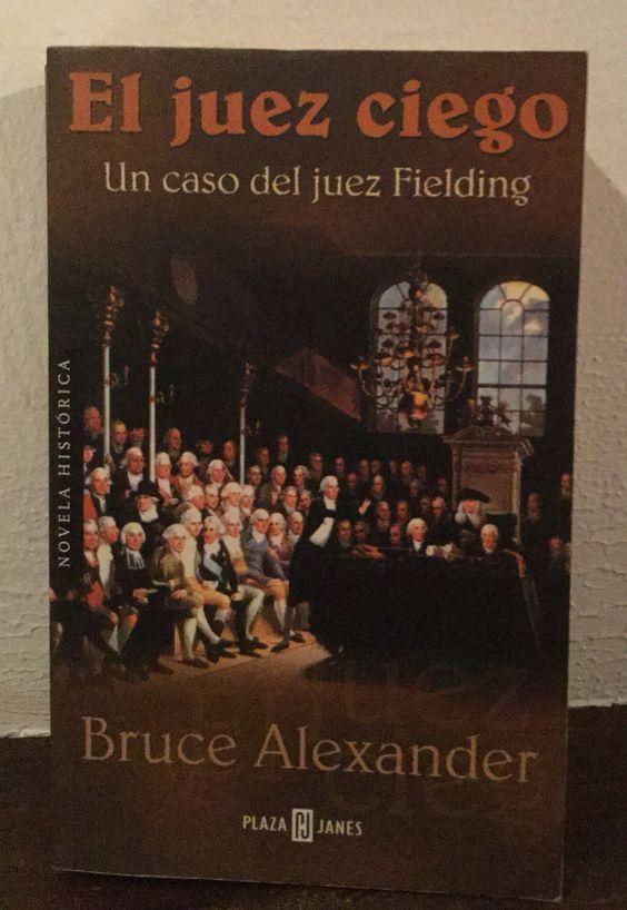 El juez ciego. Novela histórica.