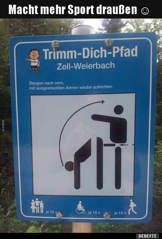 Macht Mehr Sport Draussen Lustige Bilder Spruche Witze Echt Lustig Humor Lustig Lustig Humor Schmutzige Witze
