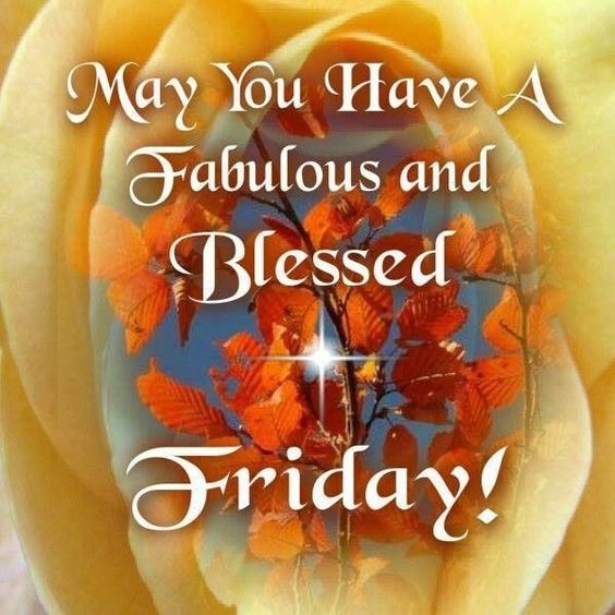 Friday S Fab Five Images On Pinterest: May You Have A Blessed Friday Quotes Quote Friday Happy