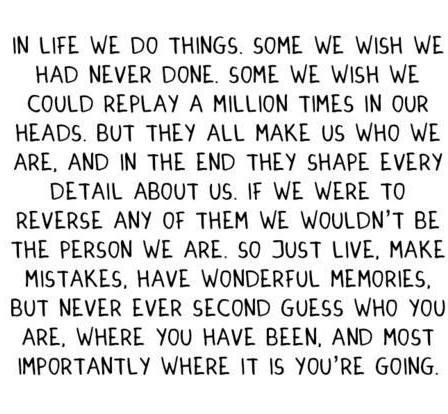 If I could only believe and live by those words....