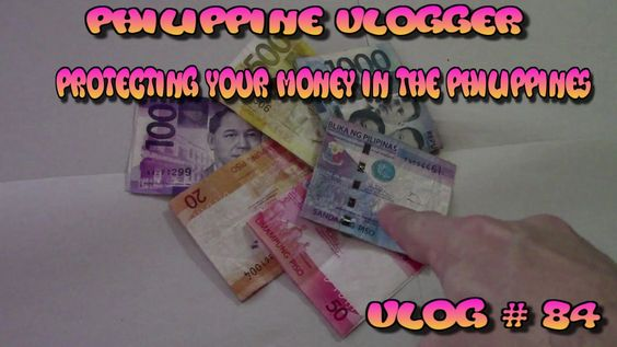 Protecting Your Money in the Philippines - Philippine Vlogger - Vlog#84