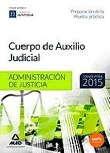 #Oposiciones Cuerpo de Auxilio Judicial de la Administración de Justicia.