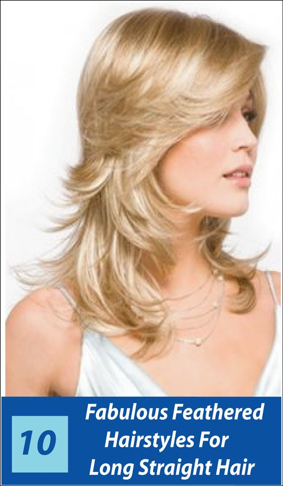 Simple Hairstyle For Occasion : Fabulous feathered hairstyles for long straight hair