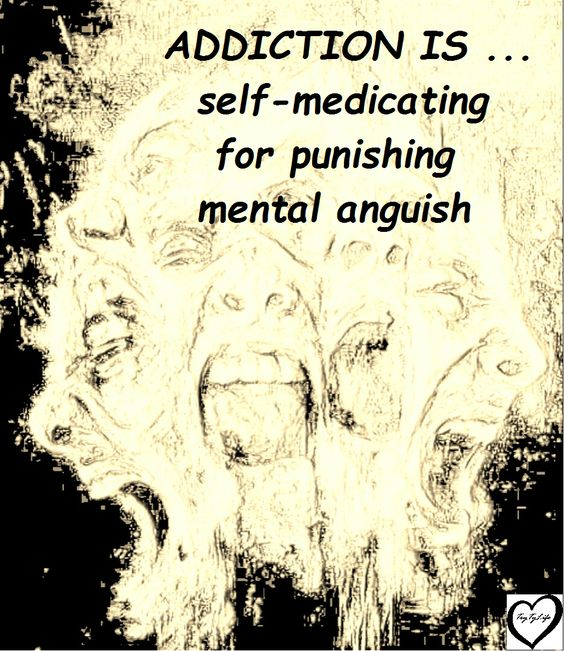 Addiction is self-medicating for punishing mental anguish.  Visit my blog at www.trytylife.ca.