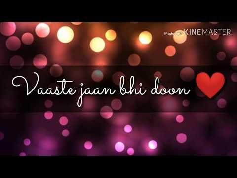 Vaaste Part 1 Song Whatsapp Status Status Dhvani Bhanushali Youtube Song Status New Hindi Songs Songs