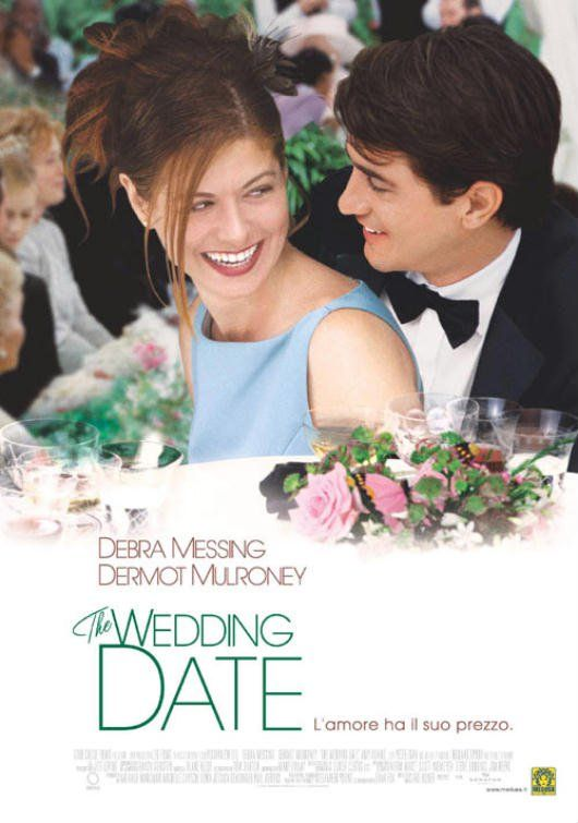 The Wedding Date L Amore Ha Il Suo Prezzo Trama Cast Recensione Scheda Del Film Di Clare Kilner Con Debra Messing De Dermot Mulroney Debra Messing Amy Adams