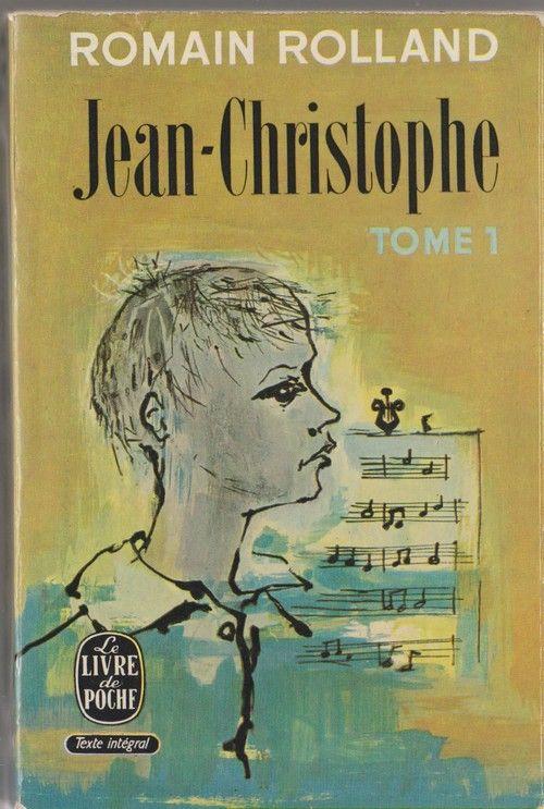 Ldp 734 735 Romain Rolland Jean Christophe Tome I Livres A Lire Livre Livre Poche