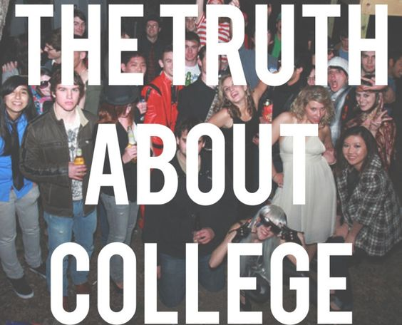 Could a college student really tell me the truth about college?