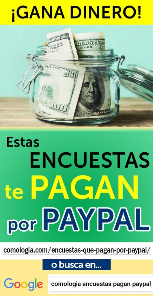20 Mejores Sitios De Encuestas Que Pagan Por Paypal Pagan Más Rápido How To Get Money Internet Jobs Marketing Jobs
