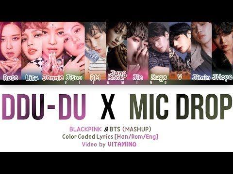 Blackpink Bts Ddu Du Ddu Du X Mic Drop Lyrics Han Rom Eng