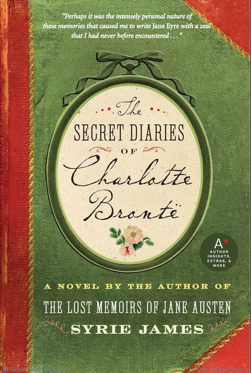 The Secret Diaries of Charlotte Bronte by Syrie James