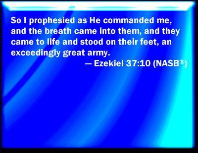Ezekiel 37:10