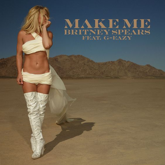 Britney Spears, G-Eazy – Make Me (single cover art)