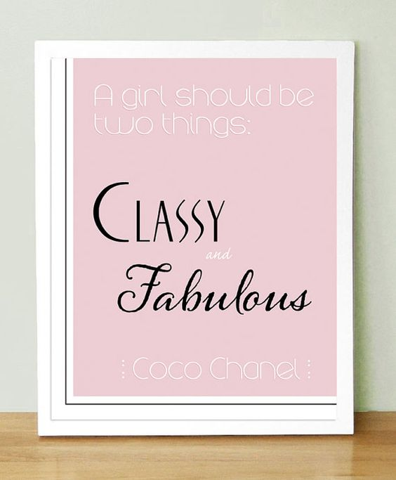 Coco Chanel quote  Classy and Fabulous  8x10 by UUPP on Etsy, $20.00