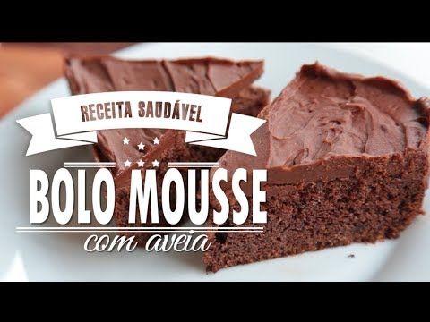 4 Bolo Mousse De Chocolate Com Aveia D E L I C I O S O