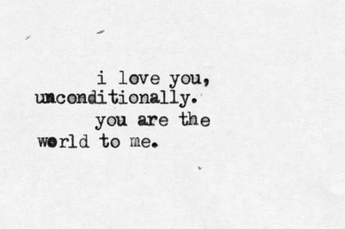 Unconditional Love Quotes For Him Tumblr : Love you unconditionally, Love us and I love you on Pinterest