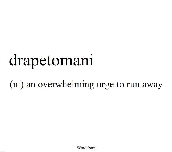 Drapetomani: an overwhelming urge to run away: